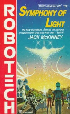 Symphony of Light (#12) (Robotech), JACK MCKINNEY