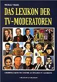 Image de Das Lexikon der TV-Moderatoren