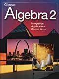 img - for Algebra 2: Integration Application Connection book / textbook / text book