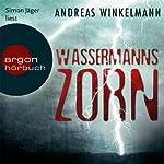Wassermanns Zorn | Andreas Winkelmann