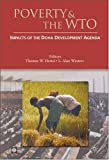 img - for Poverty and the WTO: Impacts of the Doha Development Agenda (Trade and Development) book / textbook / text book