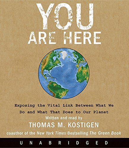 You Are Here CD: Exposing the Vital Link Between What We Do and What That Does to Our Planet