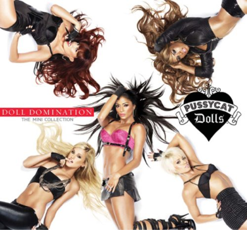 The Pussycat Dolls - Doll Domination [Import Deluxe Edition] Disc 1 - Zortam Music