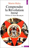Comprendre la R�volution russe par Malia