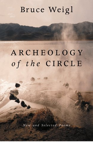 Archeology of the Circle: New and Selected Poems PDF