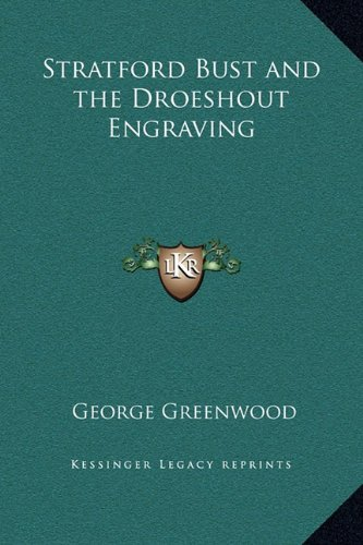 Stratford Bust and the Droeshout Engraving
