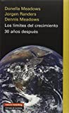 img - for Los Limites Del Crecimiento/ Limits to Growth: 30 Anos Despues/ The 30 Year Update (Spanish Edition) book / textbook / text book