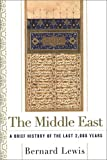 The Middle East: A Brief History of the Last 2,000 Years (0684807122) by Lewis, Bernard