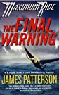 MAXIMUM RIDE: #4 - THE FINAL: A Maximum Ride Novel