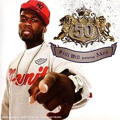 50 Cent featuring Akon - Still Will
