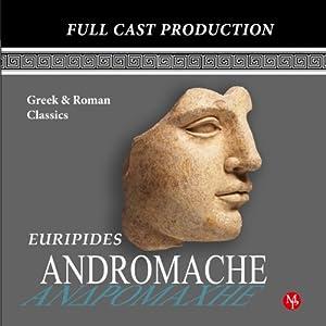 Andromache | [Euripides, Bruce Van Deventer (translator), Gene Openshaw, Amy Escobar]