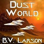 Dust World: Undying Mercenaries, Book 2 | B. V. Larson