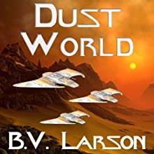 Dust World: Undying Mercenaries, Book 2 Audiobook by B. V. Larson Narrated by Mark Boyett