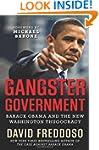 Gangster Government: Barack Obama and...
