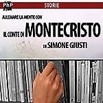 Allenare la mente con il Conte di Montecristo | Simone Giusti