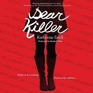 Dear Killer | [Katherine Ewell]