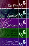 Five Points of Calvinism (0875524443) by Thomas, Curtis C.