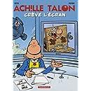 Achille Talon - tome 47 - Achillon Talon crève l'écran