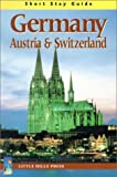 Short Stay Guide Germany, Austria & Switzerland (Short Stay Guides) (1863151982) by Fay Smith