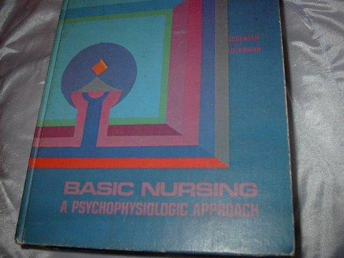 Basic Nursing: A Psychophysiologic Approach