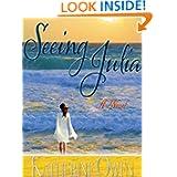 Seeing Julia A Novel ebook