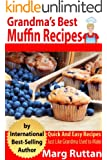 Grandma's Best Muffin Recipes (Grandma's Best Recipes Book 4) (English Edition)