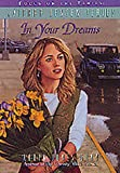 In Your Dreams (The Sierra Jensen Series #2) (1561794449) by Gunn, Robin Jones