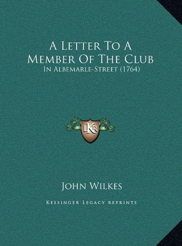 A Letter to a Member of the Club: In Albemarle-Street (1764)