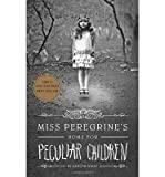 [ MISS PEREGRINE'S HOME FOR PECULIAR CHILDREN ] BY Riggs, Ransom ( AUTHOR )Jun-04-2013 ( Paperback ) Ransom Riggs