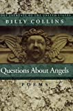 Questions About Angels: Poems (Pitt Poetry Series) (0822956985) by Collins, Billy