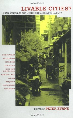 Livable Cities?: Urban Struggles for Livelihood and Sustainability by Peter Evans (2002-02-26)