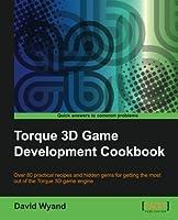 Torque 3D Game Development Cookbook Front Cover