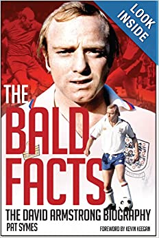 The Bald Facts: The Autobiography of David Armstrong ebook