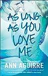 As Long As You Love Me (2B trilogy -...