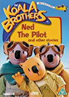 The Koala Brothers: Ned The Pilot And Other Stories [DVD]