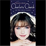 Dream a Dream - Charlotte Church in the Holy Land [VHS]