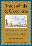 img - for Tradewinds and Coconuts: A Reminiscence and Recipes from the Pacific Islands book / textbook / text book