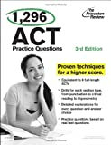 img - for 1,296 ACT Practice Questions, 3rd Edition (College Test Preparation) book / textbook / text book