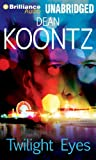 Dean R. Koontz Twilight Eyes