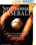 Smithsonian Baseball: Inside The Worl...