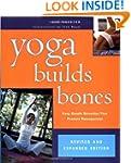 Yoga Builds Bones: Easy, Gentle Stret...