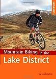 Mountain Biking in the Lake District (Cycling) (Cicerone Mountain Biking)