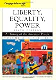 img - for Liberty, Equality, Power: A History of the American People, Vol.2: Since 1863 book / textbook / text book