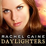 Daylighters: Morganville Vampires Series, Book 15 (       UNABRIDGED) by Rachel Caine Narrated by Angela Dawe