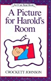 A Picture for Harold's Room (I Can Read Book 1) (0060230061) by Johnson, Crockett