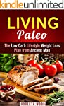 Living Paleo: The Low Carb Lifestyle...