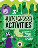 Yuck! Gross! Activities - Doodle, Colour and Play (Bumper Activity Book)