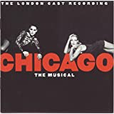Chicago, The London Cast Recording