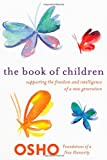 The Book of Children: Supporting the Fre...
