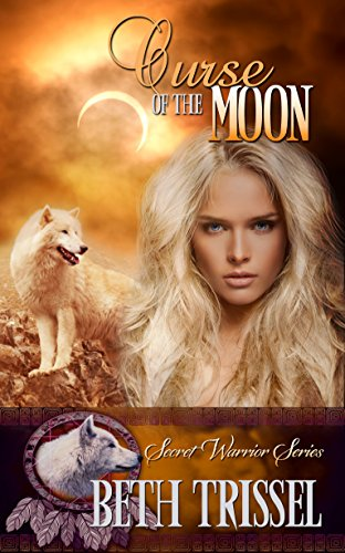 Curse of the Moon (The Secret Warrior Series)